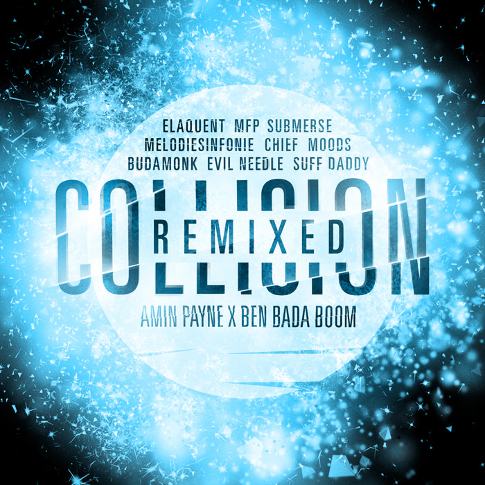 Amin Payne X Ben Bada boom - collision remixed cassette hip hop beats electronic