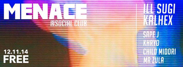 MENACE LOVES JAPAN w/ Ill Sugi, Kalhex, Sape J, Khryo, Child Midori & Mr Zula, beats, hip hop, tokyo