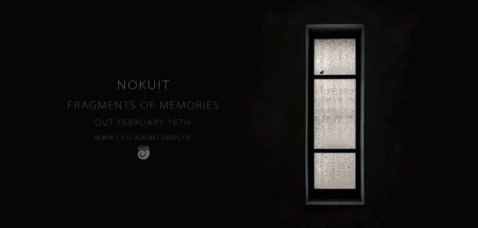 Nokuit - Fragments Of Memories - chillout electronic music ambient