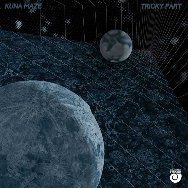 Kuna Maze - Tricky Part EP - electronic music chill out ambiant hip hop