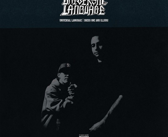 Dregs On & Ill Sugi - Universal Language - underground rap & hip hop music album