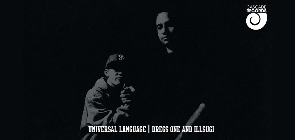 Dregs On & Ill Sugi - Universal Language - underground rap & hip hop music album
