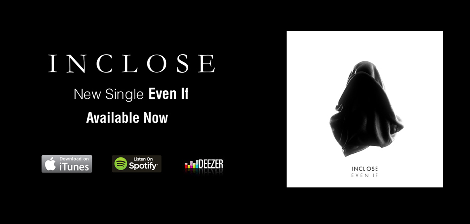 InClose - Even If single electro music