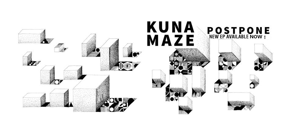 Kuna Maze - Postpone EP - chill electronic music hip hop