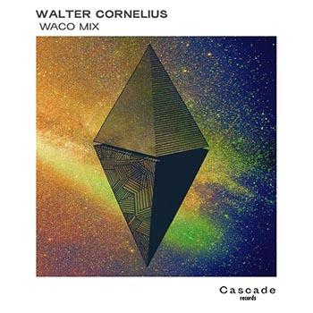 Walter Cornelius - Waco Mix | Chill, ambient,hip hop, Electro music