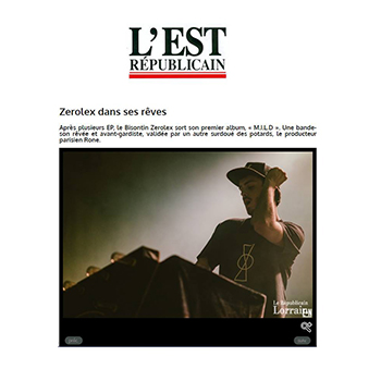 L'Est Républicain : Zerolex dans ses rêves | chill beats, electro music