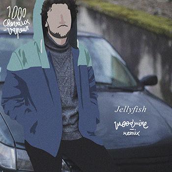 Listen : 1000 Chevaux-Vapeur - Jellyfish (Woodwire Remix)