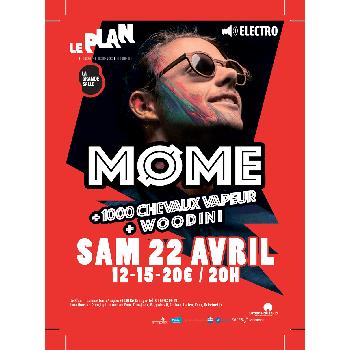 Møme + Woodini + 1000 Chevaux-Vapeur @ Le Plan | electro music live