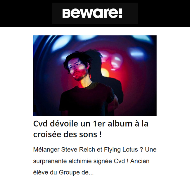 Beware vous parle du 1er album de Cvd 'Elsewhere Nowhere' | Chill, Beats, Electronic music , hip hop