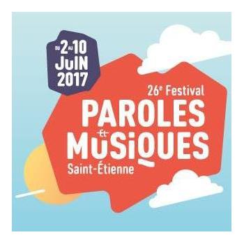 26ème Festival Paroles et Musiques de la ville de Saint-Étienne