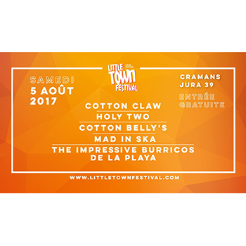 Little Town Festival avec Cotton Claw, Holy Two
