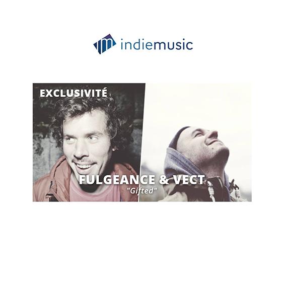 Écoutez le nouveau single disco funk 'Gifted' de VECT et l'interview de FULGEANCE & VECT en exclu sur indiemusic