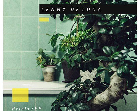 Lenny de Luca - Prints EP | italian Chill electronic music producer - Cascade Records