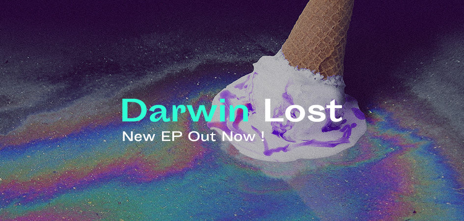 Darwin presents his chill electro pop EP Lost