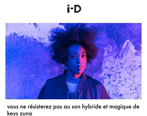 Interview de Keys Zuna par i-D France Vice - Modern soul funk hip hop musique