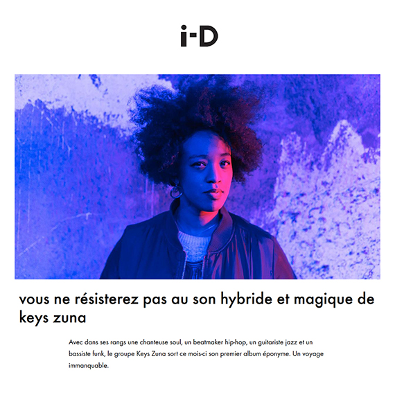 Interview de Keys Zuna par i-D France Vice - Modern soul funk hip hop musique