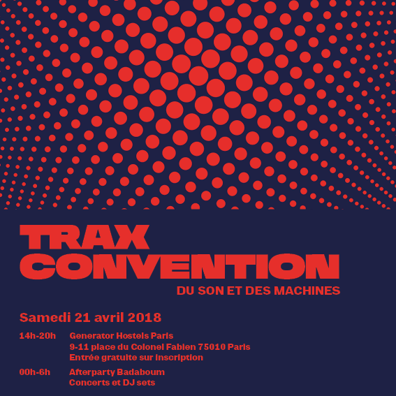 TRAX Convention 2018 | Disquaire Day - labels electroniques musique - Cascade Records