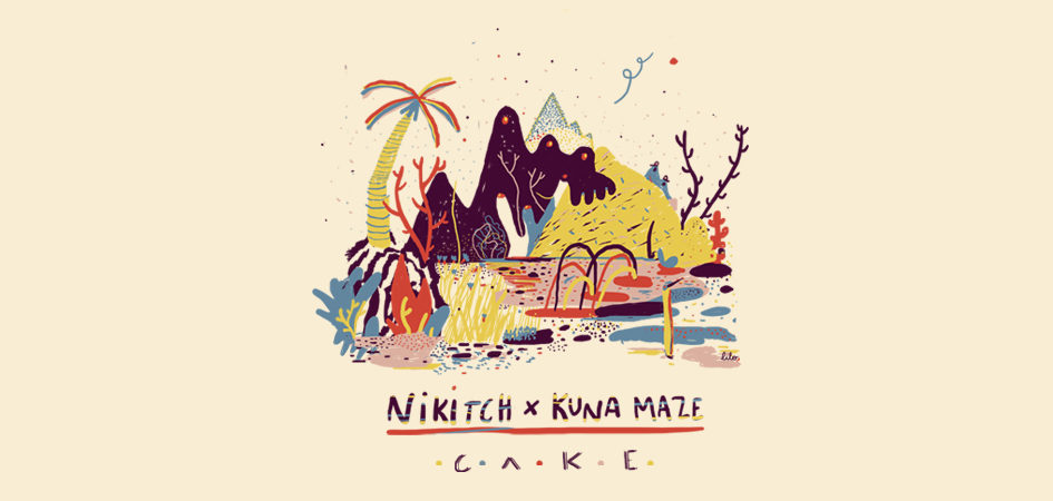 Nikitch & Kuna Maze new chill hip hop electro house EP Cake