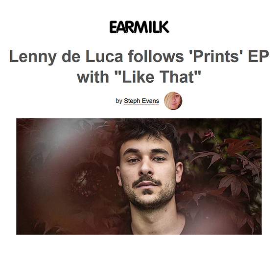 """Like That"" by lenny de Luca is out this week via French imprint Cascade Records, and is an ethereal expression of deeper soul and futuristic grooves. Earmilk"