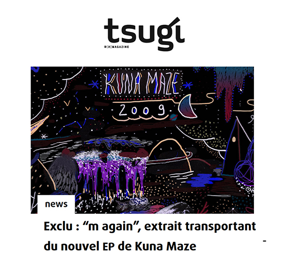 Kuna maze new single 'M again' on Tsugi - chill beats hip hop downtempo electro music