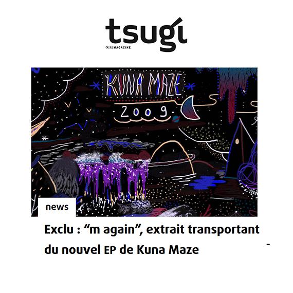 Kuna maze new single 'M again' on Tsugi - chill beats hip hop downtempo electro music