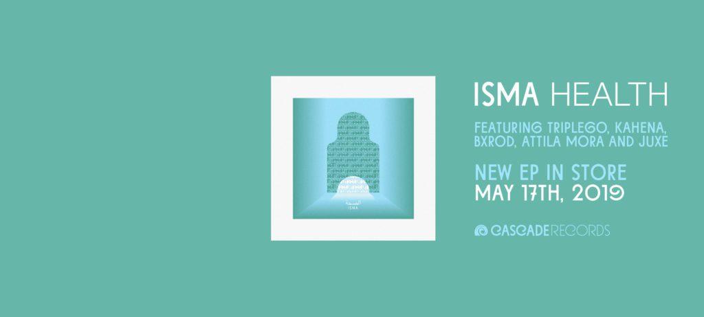 "ISMA - New EP ""Health"" feat. Triplego, Kahena, Bxrod, Attila Mora, Juxe - Cloud rap, chillwave, house, electronic music"