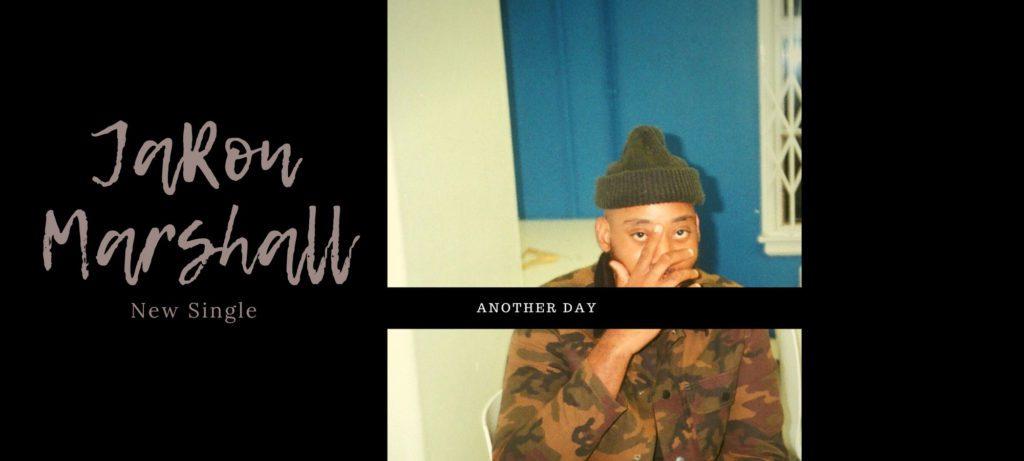 "JaRon Marshall - New Single ""Another Day"" Jazz Funk soul hip hop beats"