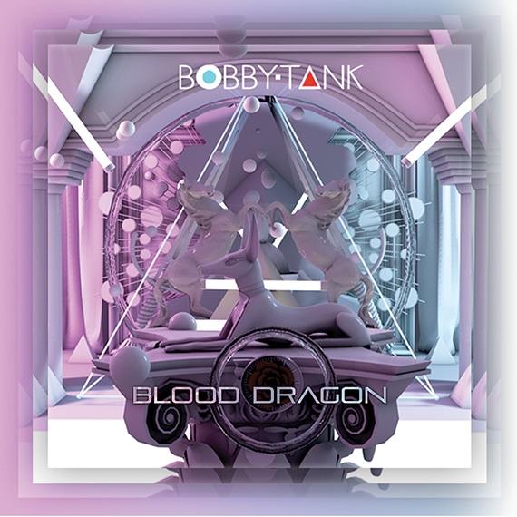 "Bobby Tank - New single ""Blood Dragon"" - electronic music"