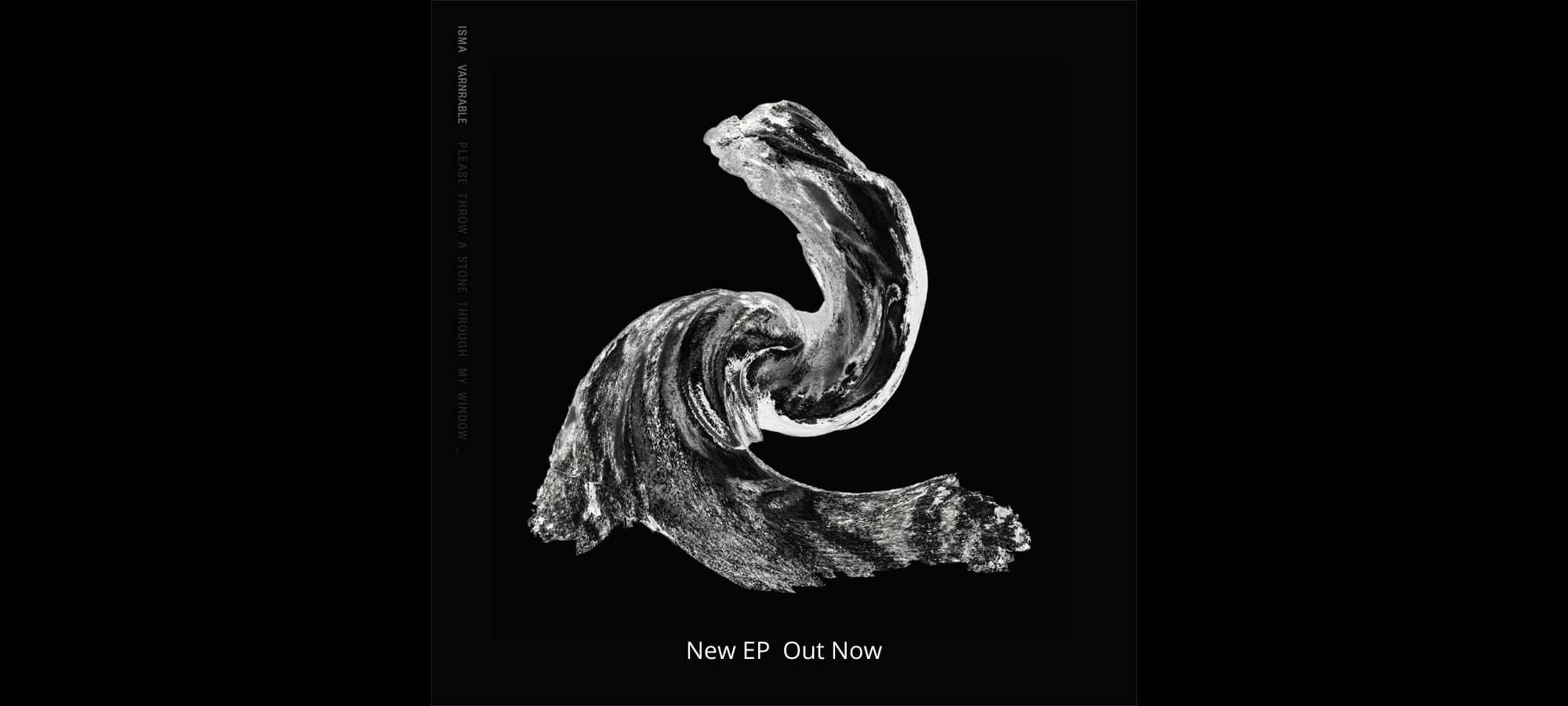 Isma & Varnrable - debut EP